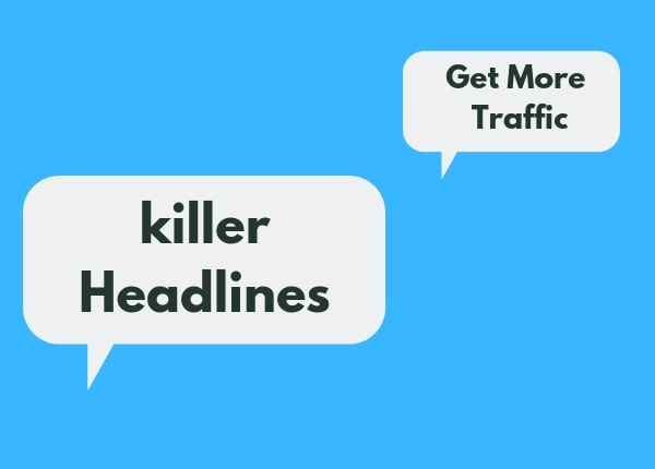 Write killer headlines
